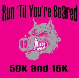 run til youre boared